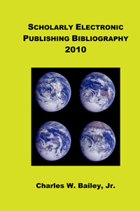 Scholarly Electronic Publishing Bibliography 2010 cover